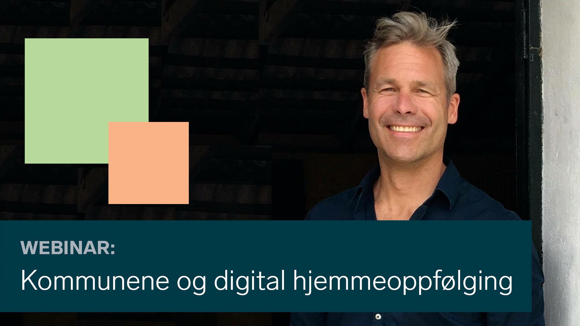 Morten Lauknes delte erfaringer fra Agder om digital hjemmeoppfølging under korona.