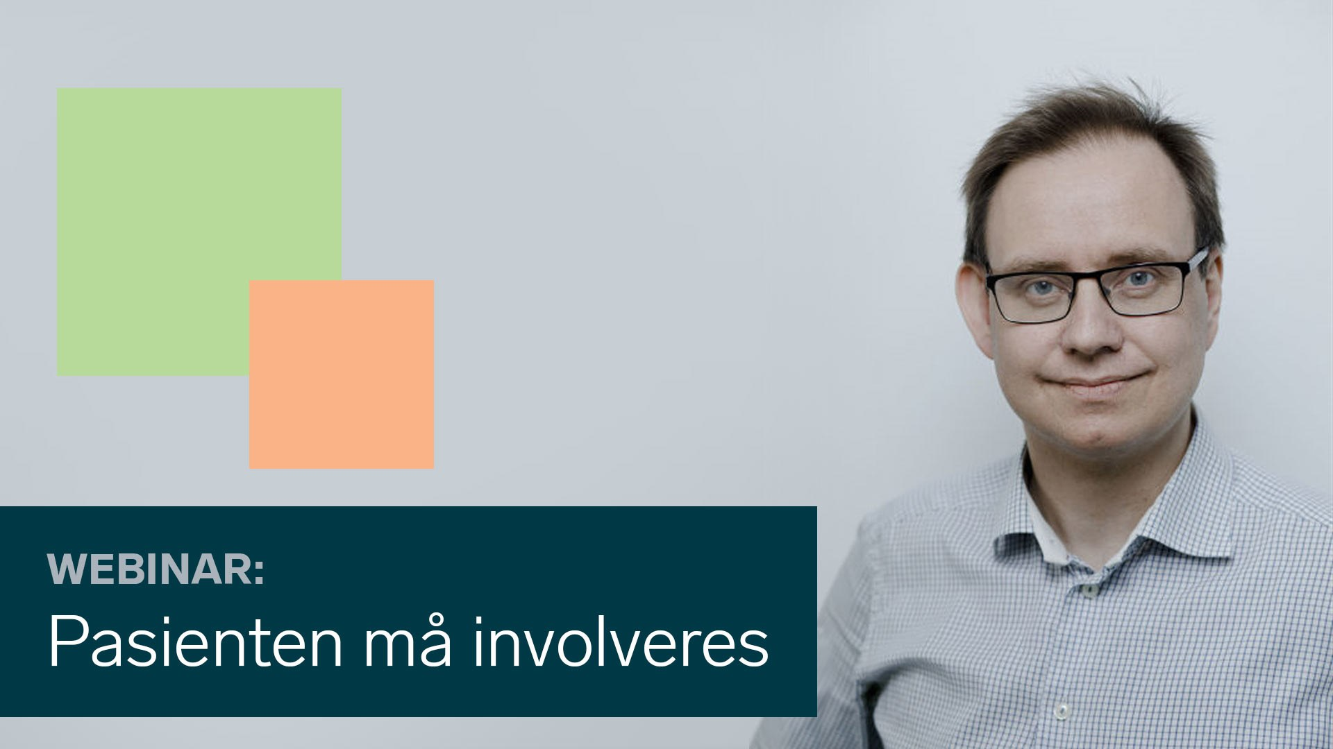 Bli med på webinar om rett legemiddelbehandling, ved Petter Thornam.